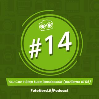 ep.14: You Can't Stop Luca Dondossola