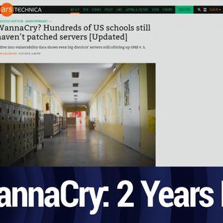 Hundreds of Schools Still Vulnerable to WannaCry | TWiT Bits