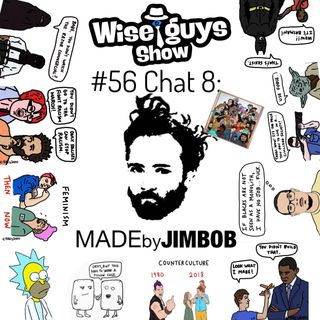 "#56 Chat 8: Jimbob- @madebyjimbob author of ""SAVAGE MEMES Vol. 1"""