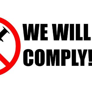 Episode 1346 - We Will Not Comply & Doctors Share Their Vaccine Injury Horror Stories