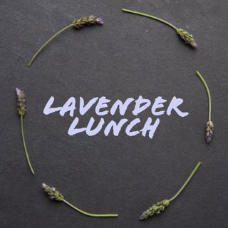 Lavender Lunch