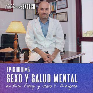 Sexo y salud mental | Hablemos SEXTECH 05