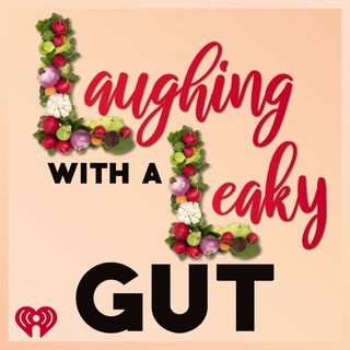 Leaky Gut Does Not Mean Constant Shitting.