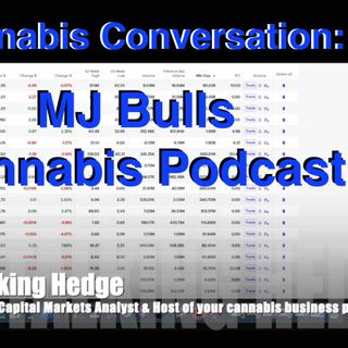 Cannabis Conversation: MJ Bulls Cannabis Podcast