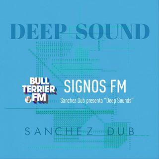"SignosFM Sanchez Dub presenta ""Deep Sounds"""