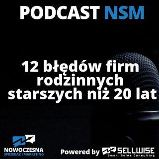 NSM 014: 12 błędów firm rodzinnych starszych niż 20 lat