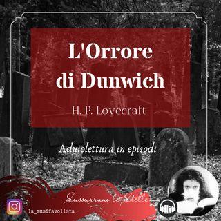 ♰ L'ORRORE DI DUNWICH 3 ♰ H.P. Lovecraft  ☎ Lettura a bassa voce ☎