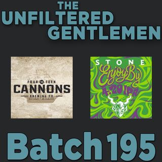 Batch195: Stone Brewing Enjoy By 4.20 IPA & 14 Cannons Pale Ale