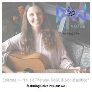 "7. ""Music Therapy, Reiki, & Social Justice"" with Daiva Paskauskas"