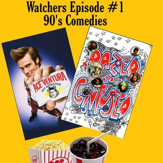 Ep. 01 90's Comedies - Ace Ventura & Dazed and Confused