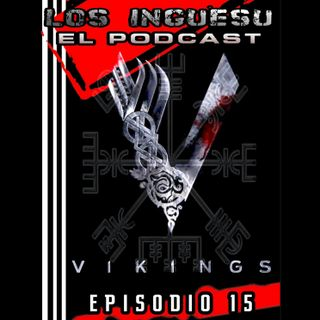 E15: Vikingos ¡Sköl!