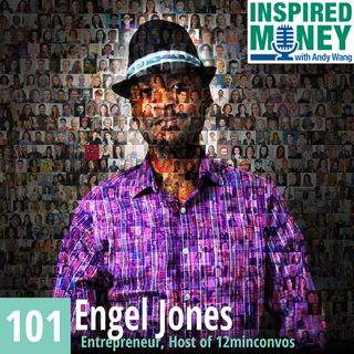 101: Thousands of Meaningful Conversations with Engel Jones