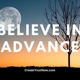 2300 Believe in Advance