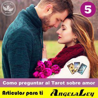 Tarot Amor - Como preguntar