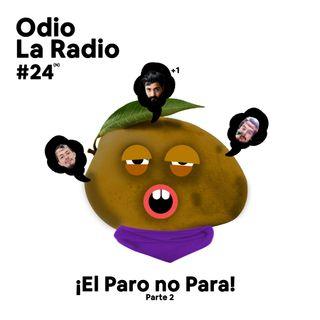 EP#23 - ¡El Paro no Para! Pt.2 Ft. @Santiagoparedesco