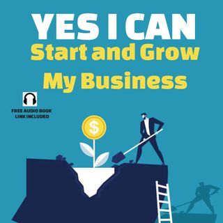 YES I CAN Start and Grow a Business
