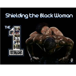 Shielding the Black Woman