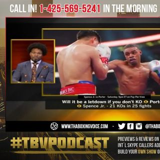 ☎️Shawn Porter: Errol Spence Jr., Has Only Faced Scared🙀 and Fearful 😰Fighters ❗️