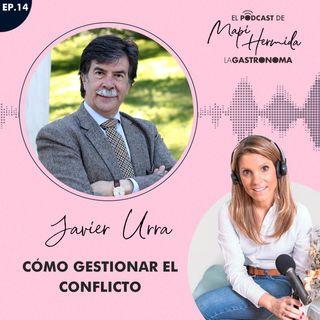 14. Cómo gestionar el conflicto con Javier Urra