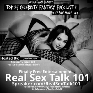 Top 25 Celebrity Fantasy Fuck List 2 -Why She Made #1