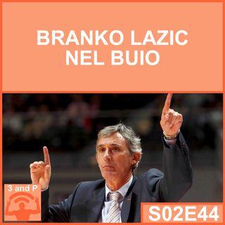 S02E44 - Branko Lazic nel buio