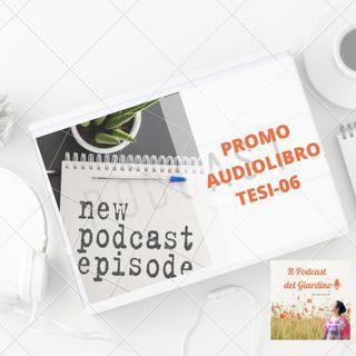 Audio Libro Tesi o0-6 (AUTOPROMO)