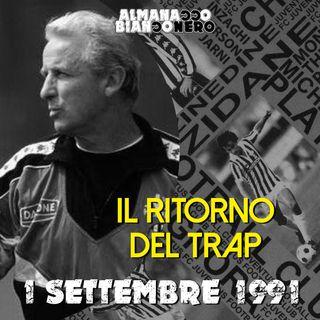 1 settembre 1991 - Il ritorno del Trap