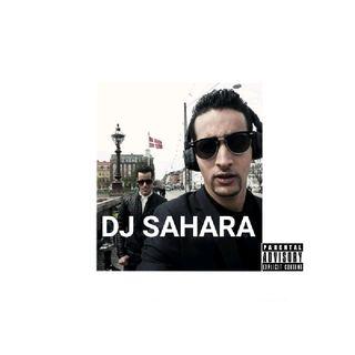 DJ SAHARA - COPENHAGEN MIX RAP 2018, (DEDICADO A MI HERMANO SULY)