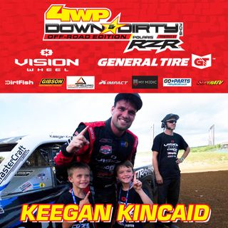 #10 - Off-Road Edition - Keegan Kincaid