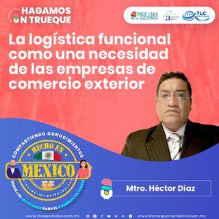 Episodio 251. La logística funcional como una necesidad de las empresas de comercio exterior