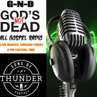 G-N-D #13All Gospel Radio - with Evangelist: Gurney Robbins