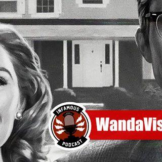 Episode 255 – WandaVision Looks Kinda Trippy