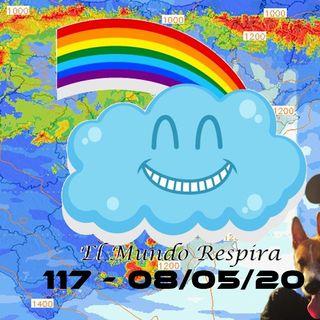 El mundo respira | EMR 117 (08/05/20)