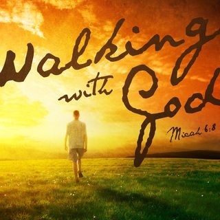 Walking With God (Due Diligence)