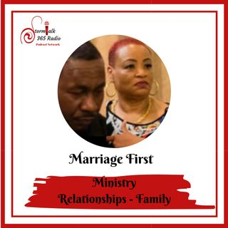 Marriage First - Faith,Family Friends, Finances and Future