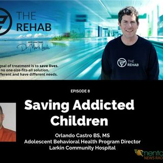 Orlando Castro: Saving Children From Addiction