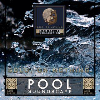 Pool Soundscape | Relaxing Ambience | Deep Sleep