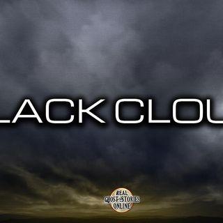 Black Cloud | Haunted, Paranormal, Supernatural