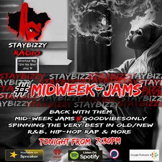 "StayBizzyRadio: Ep.59. #MidweekJams Hosted By ""Itz Ya Boi"" Jay R"