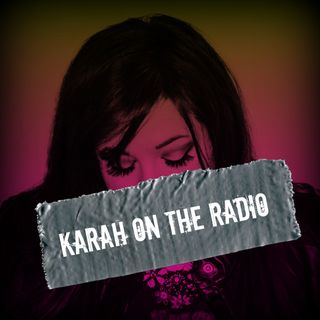 Karah On The Radio