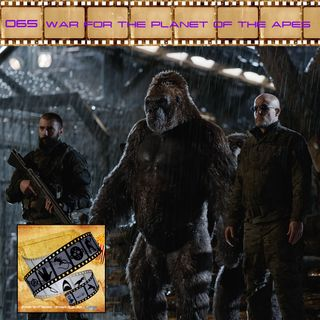 FF: 065: War for the Planet of the Apes