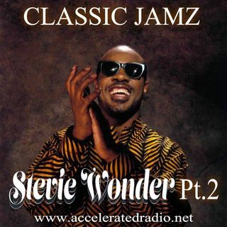 Classic Jamz *Stevie Wonder Part2* 6-2-18