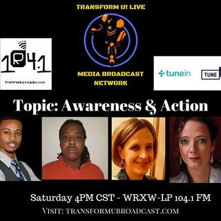 Awareness and Action - Transform U! Show - S2 E9