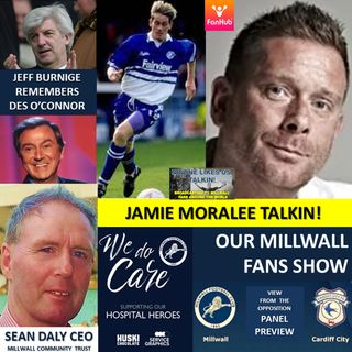 OUR MILLWALL FAN SHOW Sponsored by Dean Wilson Family Funeral Directors 201120