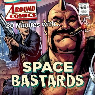 30 Minutes With...The Space Bastards (preview)