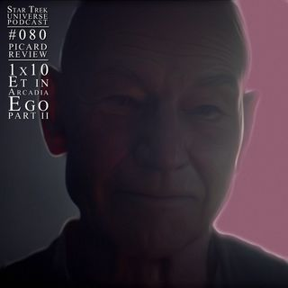 "Picard 1x10 - ""Et in Arcadia Ego, Part II"" Review"