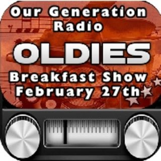 Episode 52: Oldies Breakfast Show 27th February