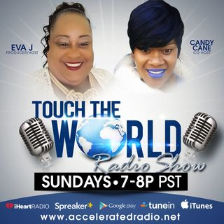 Touch The World Radio 7-22-18
