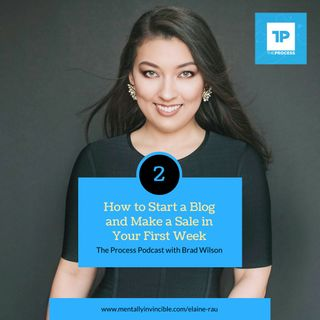 #2 Elaine Rau: How to Start a Blog and Make a Sale in Your First Week