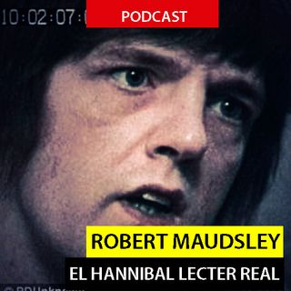 Robert  Maudsley / El Hannibal Lecter Real